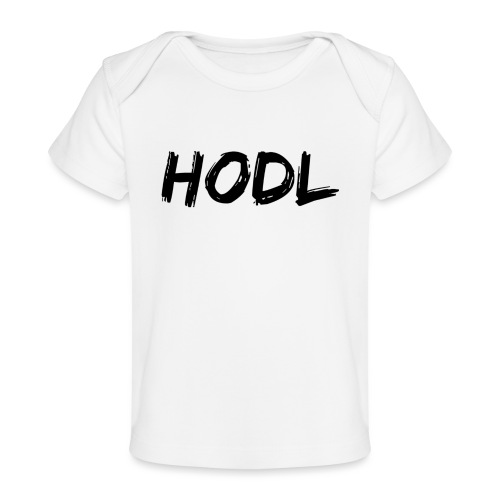 HODL - Baby Organic T-Shirt