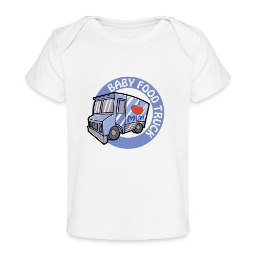 Blue Baby Food Truck - Baby Organic T-Shirt