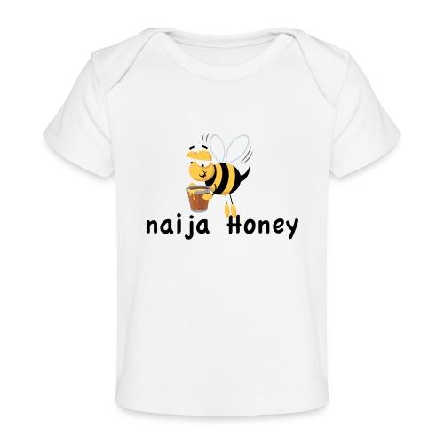 naija honey... - Baby Organic T-Shirt