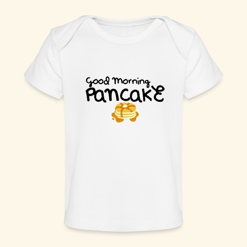 Good Morning Pancake Mug - Baby Organic T-Shirt