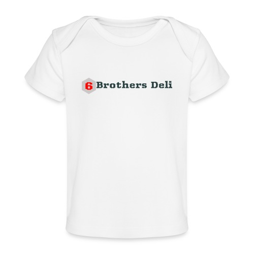 6 Brothers Deli - Baby Organic T-Shirt