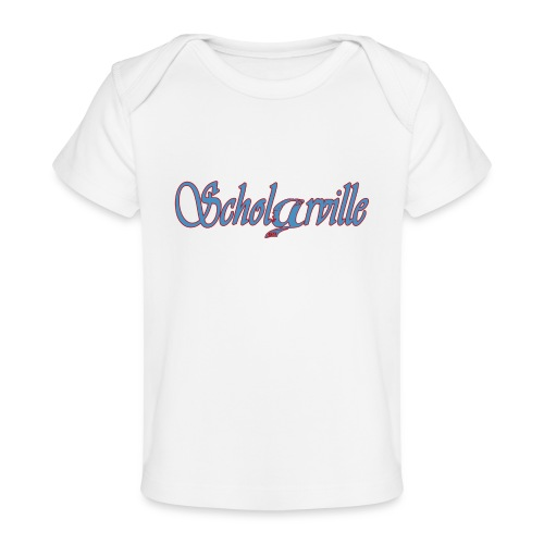 Welcome To Scholarville - Baby Organic T-Shirt