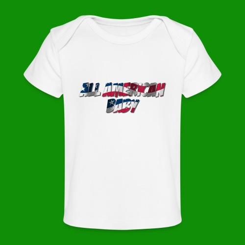 ALL AMERICAN BABY - Baby Organic T-Shirt