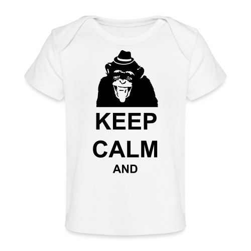 KEEP CALM MONKEY CUSTOM TEXT - Baby Organic T-Shirt