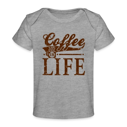 Coffee Is Life Retro Grunge Tee - Baby Organic T-Shirt