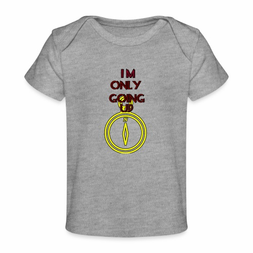 Im only going up - Baby Organic T-Shirt