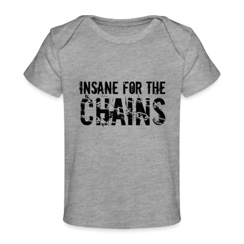 Insane For the Chains Disc Golf Black Print - Baby Organic T-Shirt