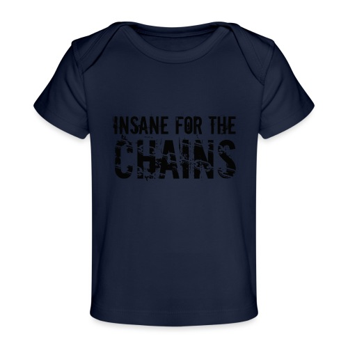Insane For the Chains Disc Golf Black Print - Baby Organic T-Shirt