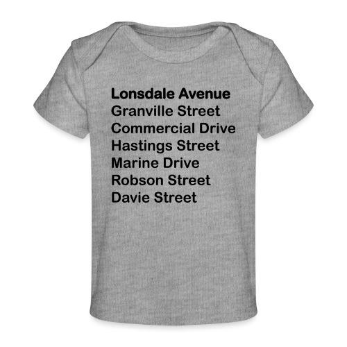 Street Names Black Text - Baby Organic T-Shirt