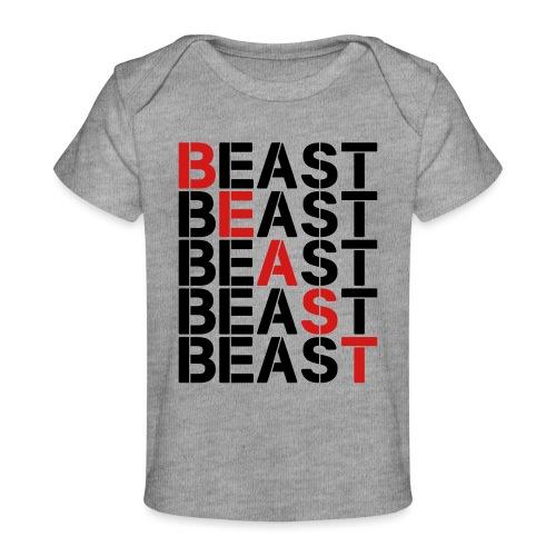 BEAST BEAST BEAST - Baby Organic T-Shirt