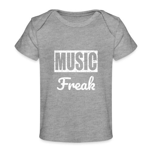 Music Freak T-Shirt - for all music lover - Baby Organic T-Shirt