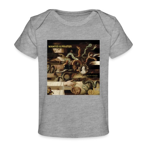 Mantis and the Prayer- Butterflies and Demons - Baby Organic T-Shirt