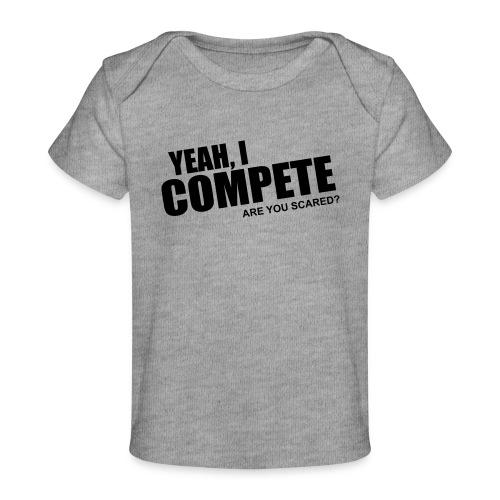 compete - Baby Organic T-Shirt
