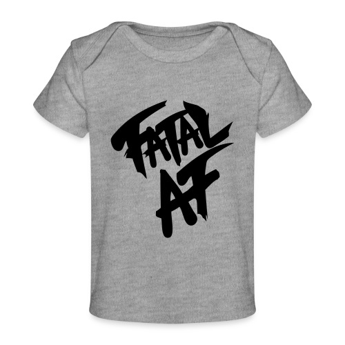fatalaf - Baby Organic T-Shirt