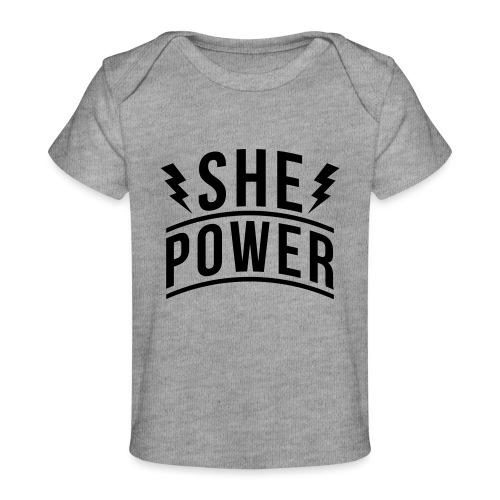 She Power - Baby Organic T-Shirt