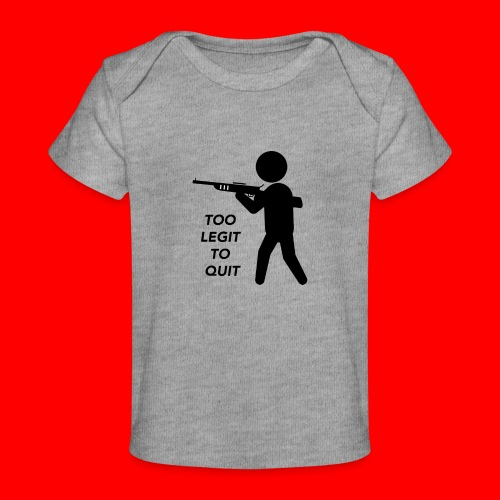 OxyGang: Too Legit To Quit Products - Baby Organic T-Shirt