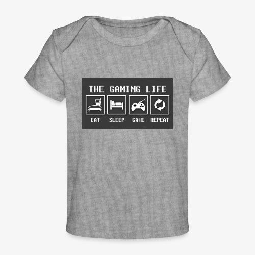 Gaming is life - Baby Organic T-Shirt