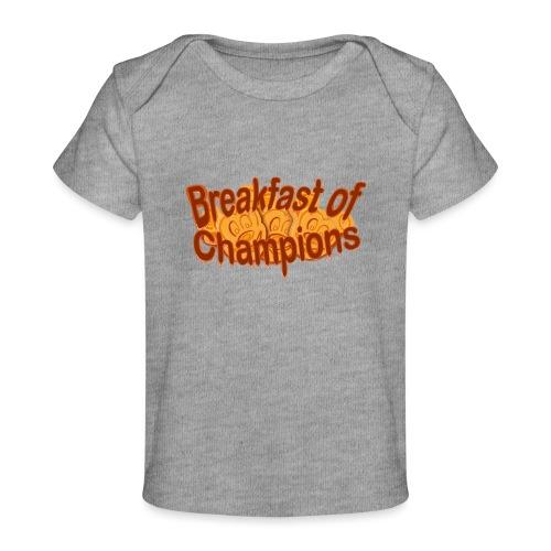 Breakfast of Champions - Baby Organic T-Shirt