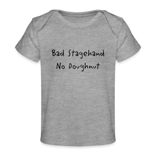 baddoughnut - Baby Organic T-Shirt