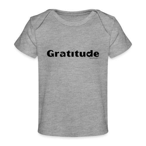 Gratitude - Baby Organic T-Shirt
