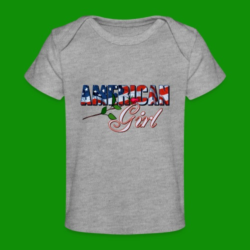 AMERICAN GIRL - Baby Organic T-Shirt