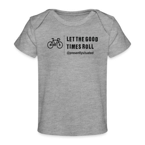 good times bike - Baby Organic T-Shirt