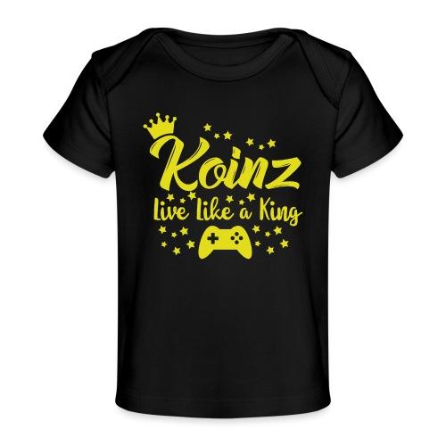 Live Like A King - Baby Organic T-Shirt