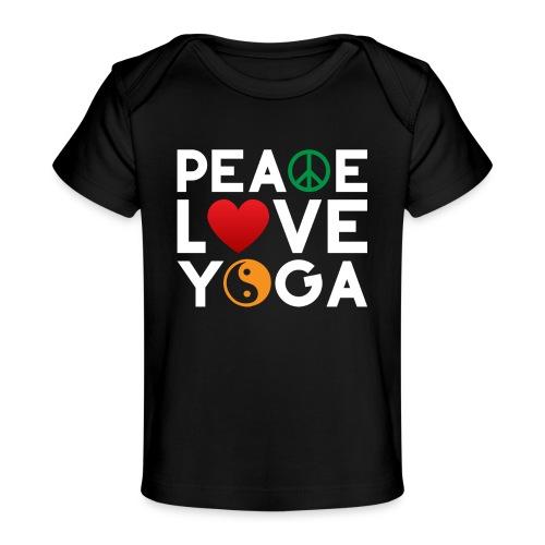 Peace Love Yoga - Baby Organic T-Shirt