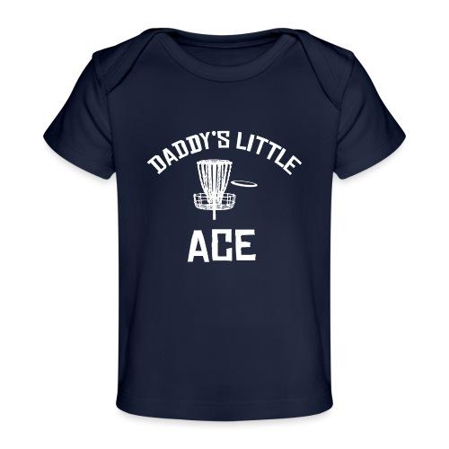 Daddy's Little Ace Disc Golf Shirt - Baby Organic T-Shirt