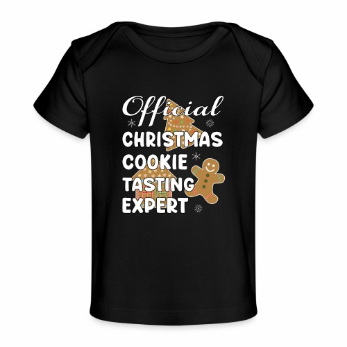 Funny Official Christmas Cookie Tasting Expert. - Baby Organic T-Shirt