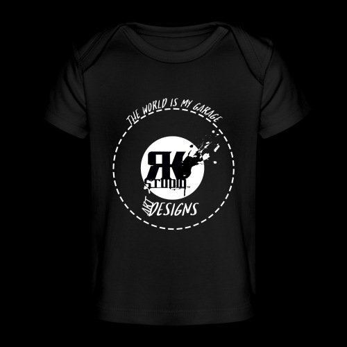 The World is My Garage - Baby Organic T-Shirt