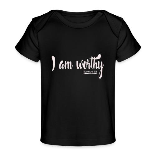 I am worth Romans 5:8 - Baby Organic T-Shirt