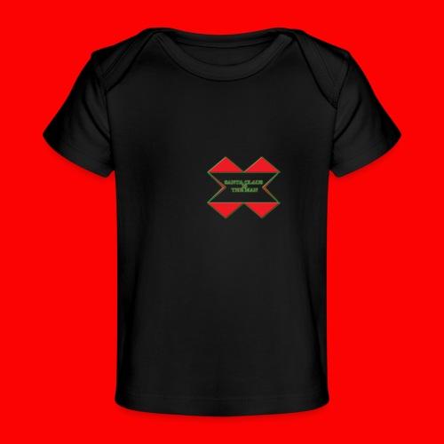 SANTA CLAUS IS THE MAN - Baby Organic T-Shirt