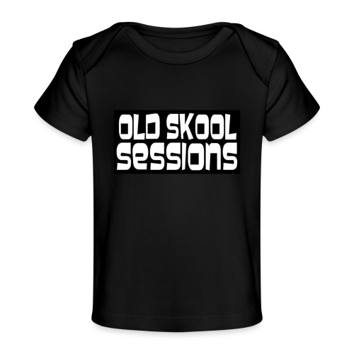 Old Skool Sessions Merch - Baby Organic T-Shirt