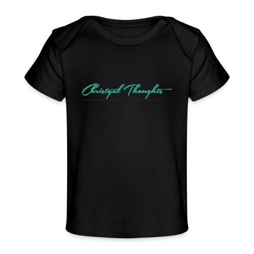 Christyal_Thoughts_C3N3T31 - Baby Organic T-Shirt