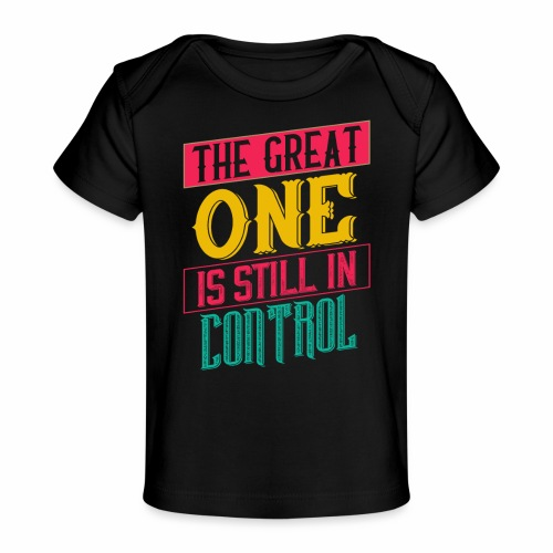 THE GREAT ONE - BRIGHT - Baby Organic T-Shirt
