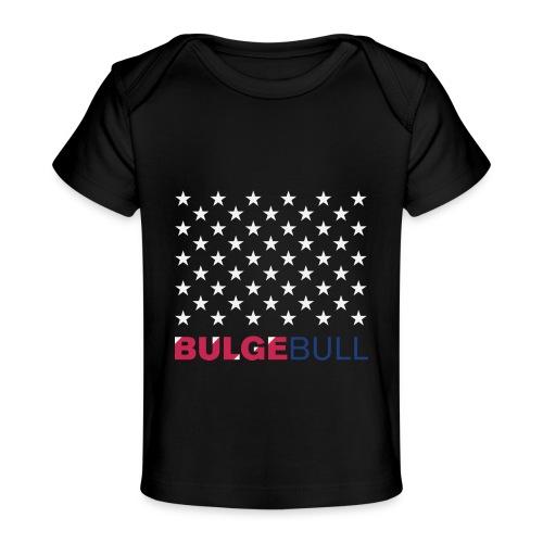 BULGEBULL JULY 4TH - Baby Organic T-Shirt