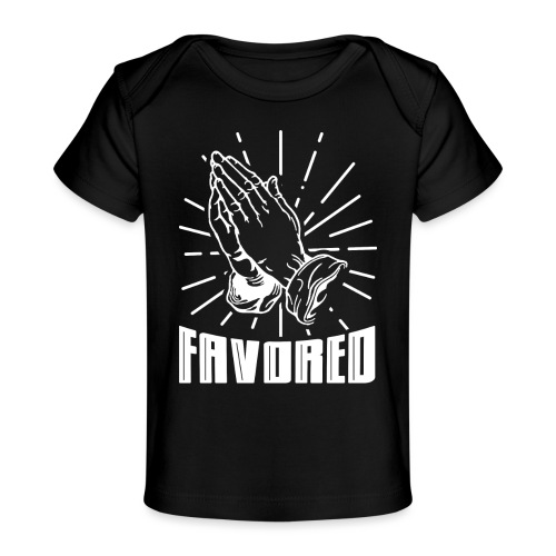 Favored - Alt. Design (White Letters) - Baby Organic T-Shirt