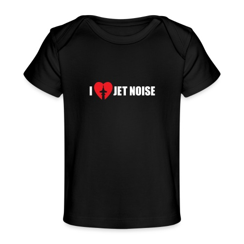 I Love Jet Noise Aviation Heart - Baby Organic T-Shirt