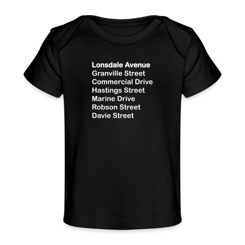 Street Names White Text - Baby Organic T-Shirt