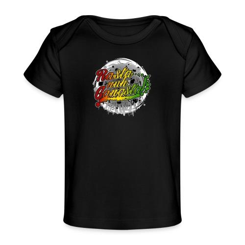 Rasta nuh Gangsta - Baby Organic T-Shirt