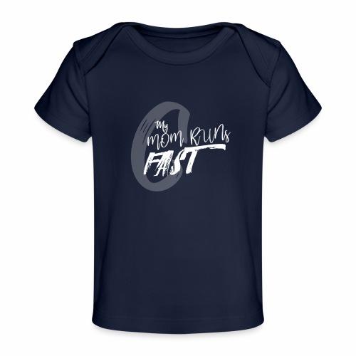 mymomrunsfast - Baby Organic T-Shirt