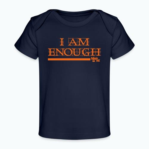 ENOUGH - Baby Organic T-Shirt