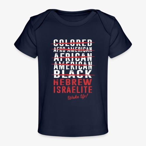 Hebrew Israelite - Baby Organic T-Shirt