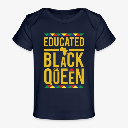 Educated Black Queen - Baby Organic T-Shirt