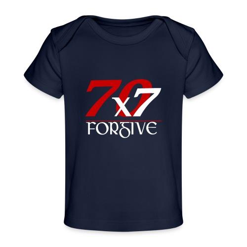 Forgive 70 x 7 times - Baby Organic T-Shirt