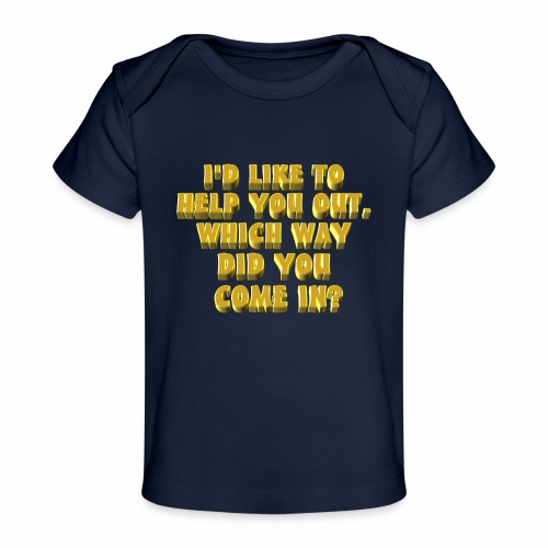 Help You Out - Baby Organic T-Shirt