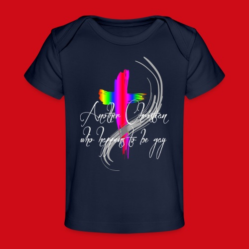 Another Gay Christian - Baby Organic T-Shirt