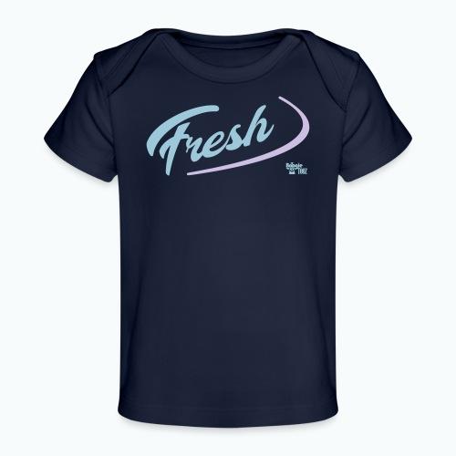 FRESH - Baby Organic T-Shirt