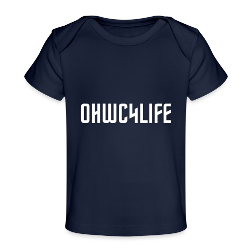 OHWC4LIFE text WH-NO-BG - Baby Organic T-Shirt